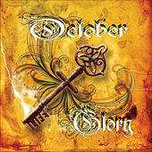 Play & Download October Glory by October Glory | Napster