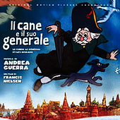 Play & Download Il Cane E Il Suo Generale by Andrea Guerra | Napster