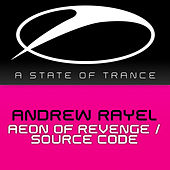 Play & Download Aeon Of Revenge / Source Code by Andrew Rayel | Napster