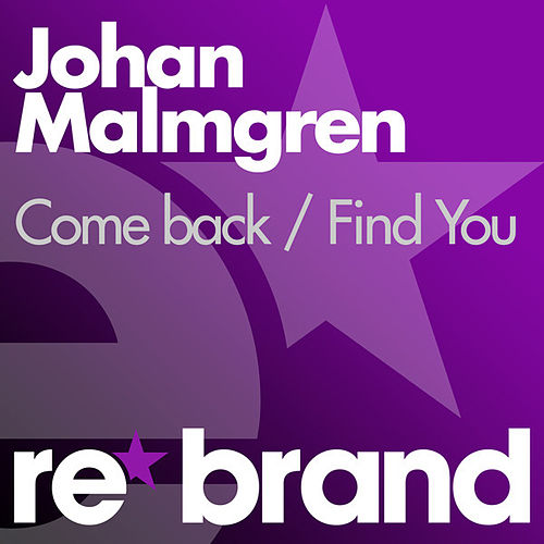 Play & Download Come Back / Find You by Johan Malmgren | Napster