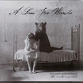 Play & Download A Loss for Words by The Mike Greene Band | Napster