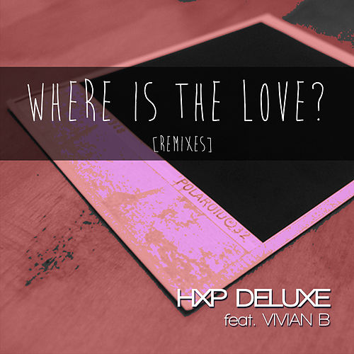 Where Is the Love by Various Artists
