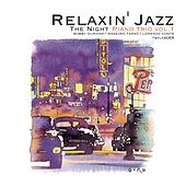 Play & Download Relaxin' Jazz: The Night Piano Trio, Vol. 1 (Smoke Gets in Your Eyes) by Bobby Durham | Napster