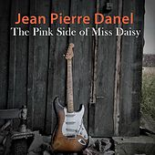 Play & Download The Pink Side of Miss Daisy by Jean-Pierre Danel | Napster