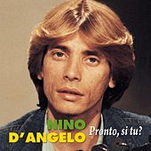 Pronto, si tu? by Nino D'Angelo