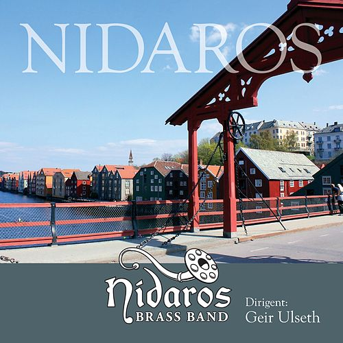 Play & Download Nidaros by Nidaros Brass | Napster