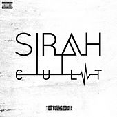 Play & Download C.U.L.T. Too Young To Die by Sirah | Napster