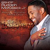 The Recovery by Rudolph McKissick  Jr.