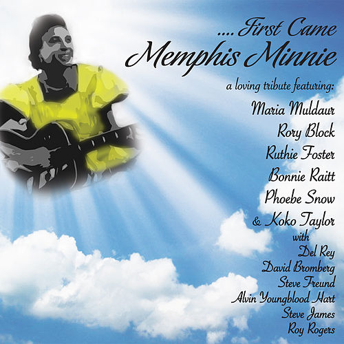 Play & Download ....First Came Memphis Minnie by Various Artists | Napster