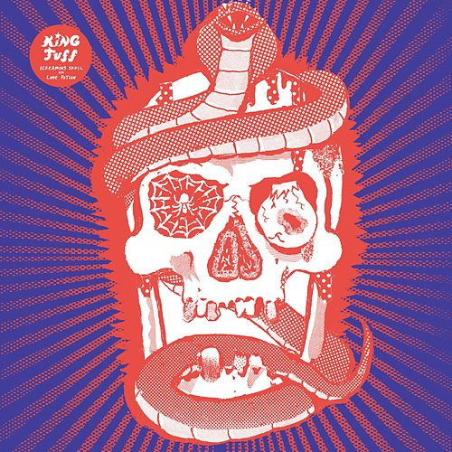 Screaming Skull by King Tuff