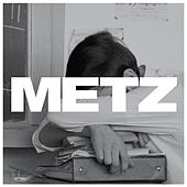 Play & Download Metz by Metz | Napster