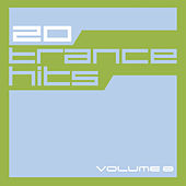 Play & Download 20 Trance Hits Vol. 8 by Various Artists | Napster