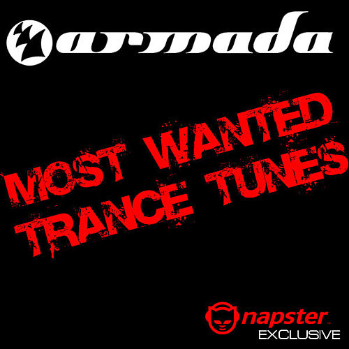 Play & Download Most Wanted Trance Tunes by Various Artists | Napster