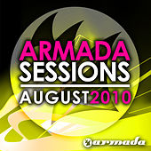 Armada Sessions - August 2010 by Various Artists