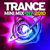 Trance Mini Mix 017 - 2010 by Various Artists