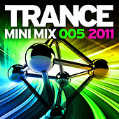 Trance Mini Mix 005 - 2011 by Various Artists