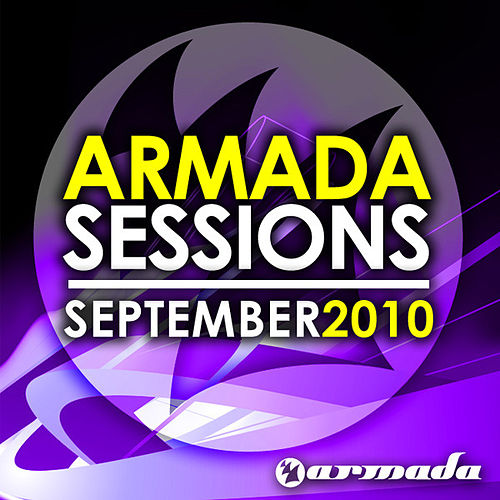 Play & Download Armada Sessions - September 2010 by Various Artists | Napster