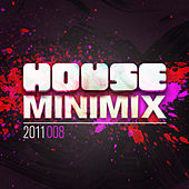Play & Download House Mini Mix 2011 - 008 by Various Artists | Napster