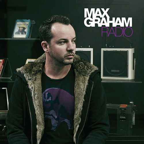 Play & Download Radio (Mixed Version) by Max Graham | Napster