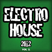Electro House 2012, Vol. 2 by Various Artists