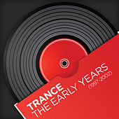 Trance - The Early Years (1997-2002) by Various Artists