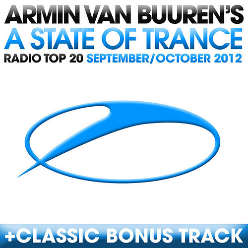 Play & Download A State Of Trance Radio Top 20 - September/October 2012 by Various Artists | Napster