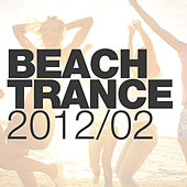 Play & Download Beach Trance 2012-02 by Various Artists | Napster