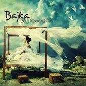 Play & Download Escape From Wonderland by Bajka | Napster