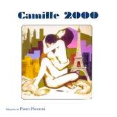 Play & Download Camille 2000 - Piero Piccioni by Piero Piccioni | Napster