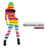 Play & Download Tech-No-Logic Vol. 2 by Various Artists | Napster