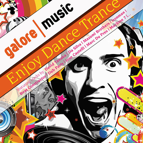 Play & Download Enjoy Dance Trance ! Vol. 1 by Various Artists | Napster