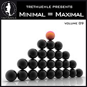 Play & Download Minimal = Maximal Vol. 9 by Various Artists | Napster