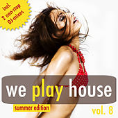We Play House Vol. 8 (Summer Edition) by Various Artists