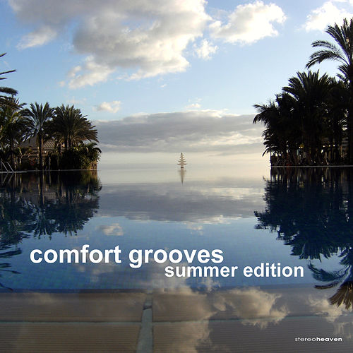 Play & Download Comfort Grooves | Summer Edition by Various Artists | Napster