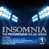 Play & Download Insomnia - The Progressive House Arena Vol. 1 by Various Artists   Napster