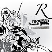 Play & Download Modern House Guide - R by Various Artists | Napster