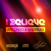 Play & Download I Believe by Andreas | Napster