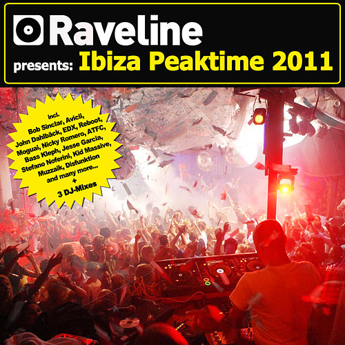 Play & Download Raveline Pres. Ibiza Peaktime 2011 (incl. 3 DJ-Mixes) by Various Artists | Napster