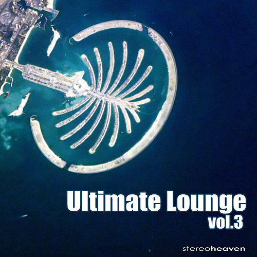 Ultimate Lounge Vol. 3 by Various Artists