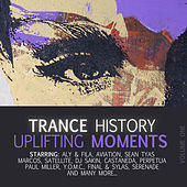 Trance History - Uplifting Moments, Vol. 1 by Various Artists