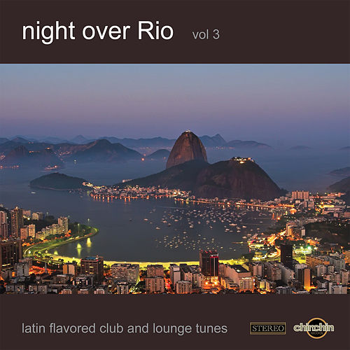 Play & Download Night Over Rio, Vol. 3 by Various Artists | Napster