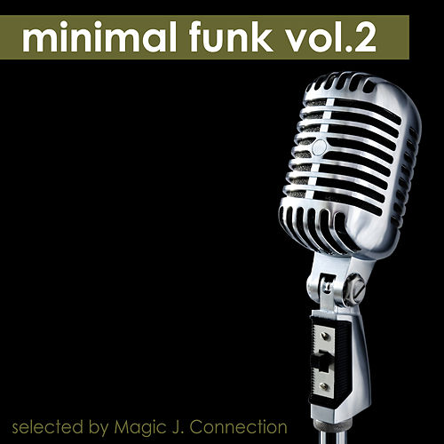Play & Download Minimal Funk Vol.2 by Various Artists | Napster