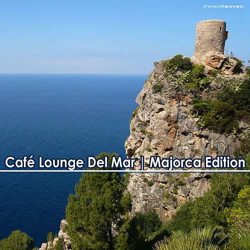 Café Lounge del Mar (Majorca Edition) by Various Artists