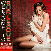 Play & Download Welcome to Burlesque by Various Artists | Napster