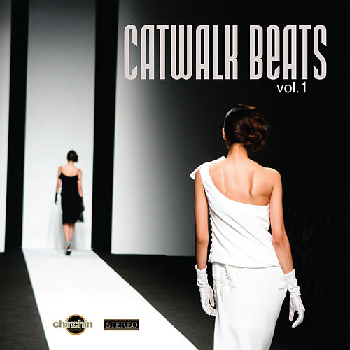 Play & Download Catwalk Beats, Vol. 1 by Various Artists | Napster