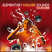 Elementary House Sounds by Various Artists