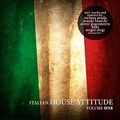 Italian House Attitude, Vol. 1 by Various Artists