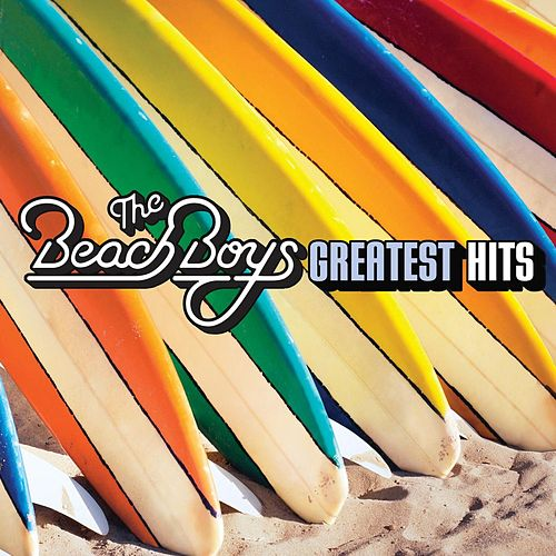 Play & Download Greatest Hits by The Beach Boys | Napster