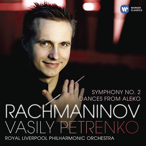 Rachmaninov: Symphony No.2 by Vasily Petrenko