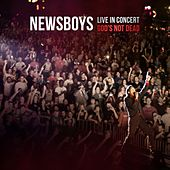 Live in Concert: God's Not Dead von Newsboys